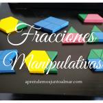 Fracciones manipulativas, matemáticas manipulativas